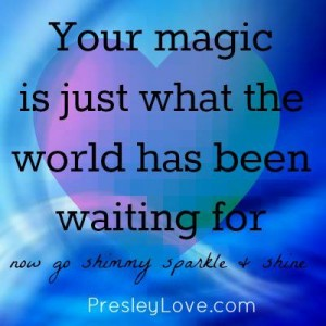 Your magic is just