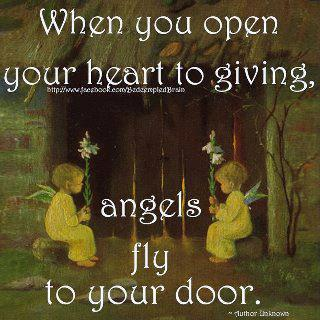 When you open your heart to giving angels fly