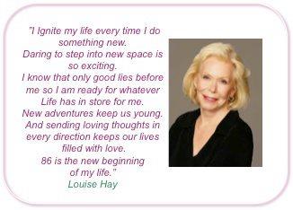 Louise L Hay - my guru