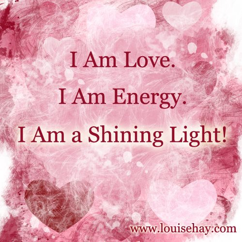 I am love, I am energy