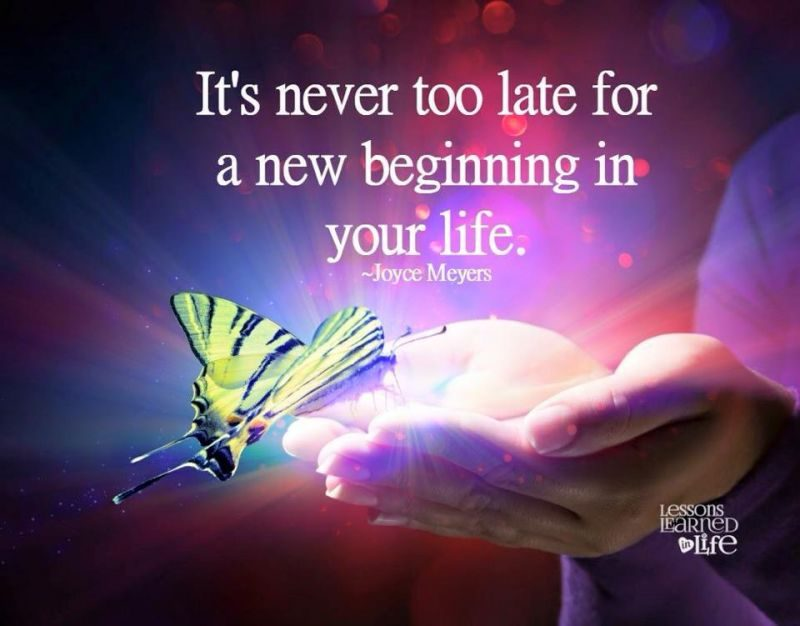 It´s never too late for